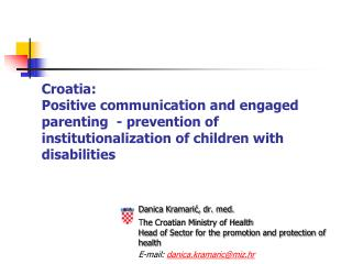 Croatia: Positive communication and  engaged parenting   - prevention of institutionalization of children with disabili