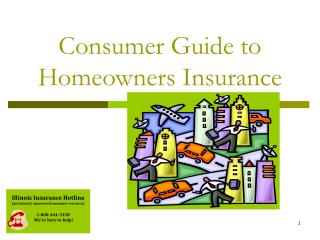 Consumer Guide to                   Homeowners Insurance