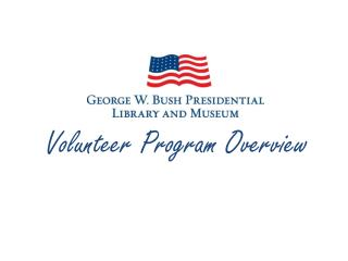 Volunteer Program Overview