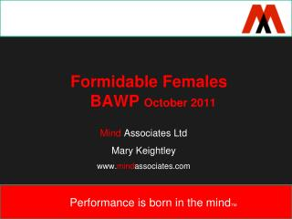 Formidable Females                 BAWP  October 2011
