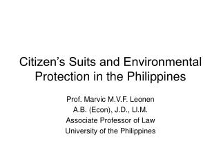 Citizen's Suits and Environmental Protection in the Philippines