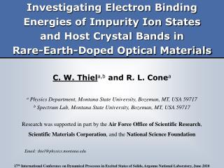 C.W.Thiel a,b  and R.L.Cone a a  Physics Department, Montana State University, Bozeman, MT, USA 59717