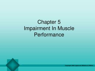 Chapter 5 Impairment In Muscle Performance