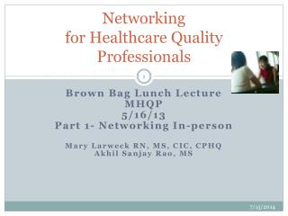 Networking  for Healthcare Quality Professionals