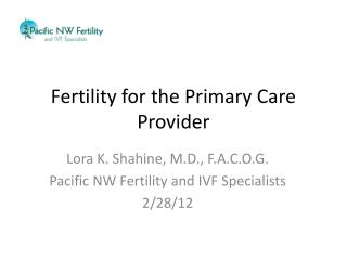 Fertility for the Primary Care Provider