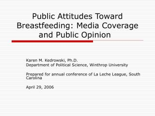 Public Attitudes Toward Breastfeeding: Media Coverage and Public Opinion