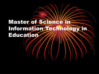 Master of Science in Information Technology in Education