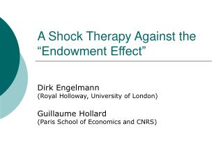 """A Shock Therapy Against the """"Endowment Effect"""""""