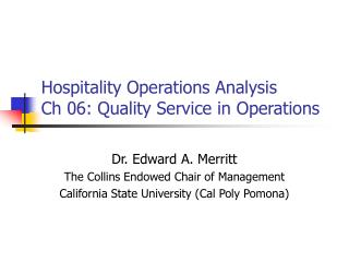 Hospitality Operations Analysis Ch 06: Quality Service in Operations