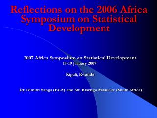 Reflections on the 2006 Africa Symposium on Statistical Development