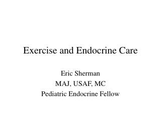 Exercise and Endocrine Care