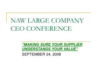 NAW LARGE COMPANY CEO CONFERENCE