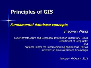 Shaowen Wang CyberInfrastructure and Geospatial Information Laboratory (CIGI) Department of Geography and