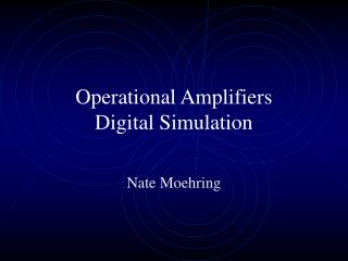 Operational Amplifiers Digital Simulation