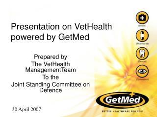Presentation on VetHealth powered by GetMed