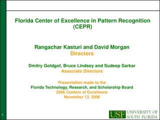 Florida Center of Excellence in Pattern Recognition (CEPR)