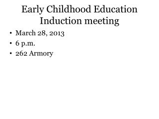 Early Childhood Education Induction meeting