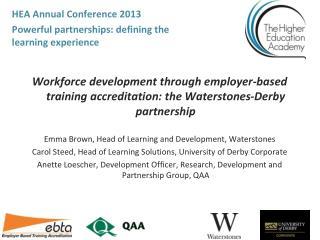 Workforce development through employer-based training accreditation: the Waterstones-Derby partnership