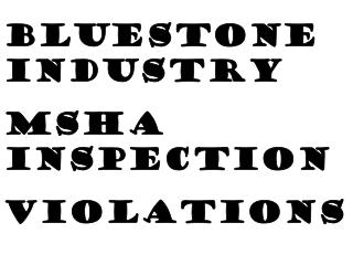 Bluestone Industry MSHA Inspection Violations