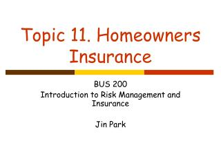 Topic 11. Homeowners Insurance