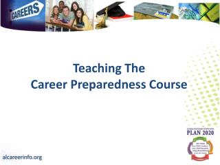 Teaching The  Career Preparedness Course
