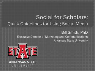 Social for Scholars: Quick Guidelines for Using Social Media