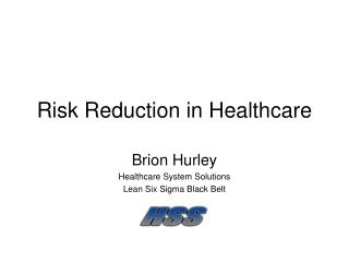 Risk Reduction in Healthcare