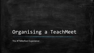 Organising a TeachMeet