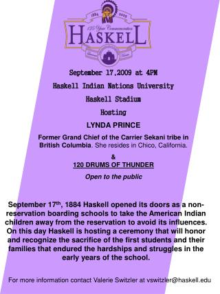 September 17,2009 at 4PM Haskell Indian Nations University  Haskell Stadium Hosting LYNDA PRINCE