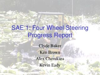 SAE 1: Four Wheel Steering Progress Report