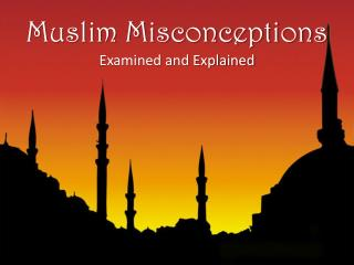 Muslim Misconceptions