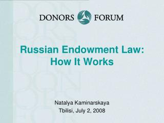 Russian Endowment Law: How It Works
