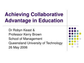 Achieving Collaborative Advantage in Education