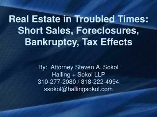 By:  Attorney Steven A. Sokol Halling  Sokol LLP 310-277-2080