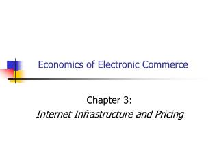Economics of Electronic Commerce