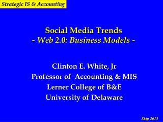 Social Media Trends  - Web 2.0: Business Models -