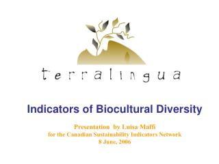 "What Is ""Biocultural Diversity""?"