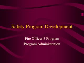 Safety Program Development
