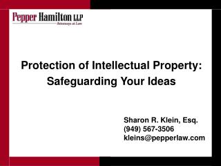 Protection of Intellectual Property: Safeguarding Your Ideas