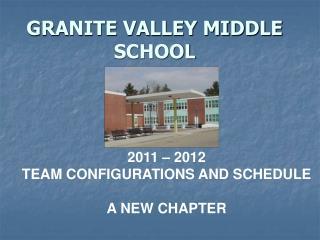GRANITE VALLEY MIDDLE SCHOOL