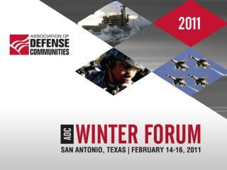 Association of Defense Communities Winter Forum 2011 San Antonio,  TX