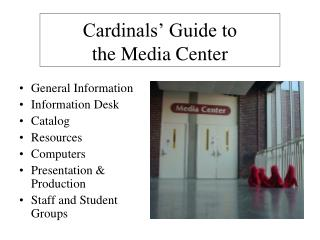 Cardinals' Guide to  the Media Center