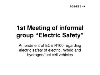 "1st Meeting of informal group ""Electric Safety"""