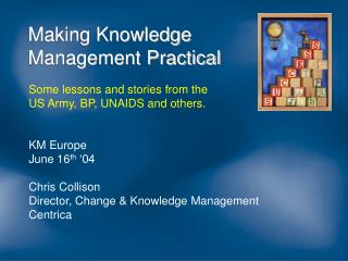 Making Knowledge Management Practical