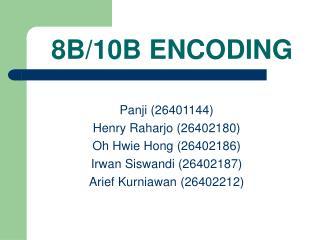 8B/10B ENCODING