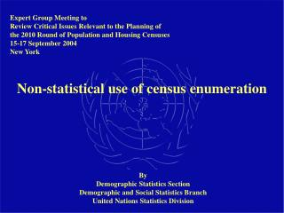 Non-statistical use of census enumeration