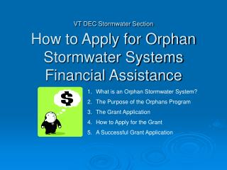 VT DEC Stormwater Section How to Apply for Orphan Stormwater Systems Financial Assistance