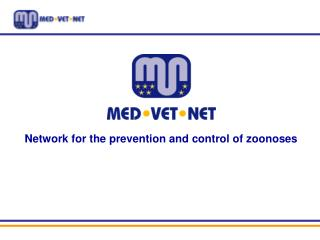 Network for the prevention and control of zoonoses