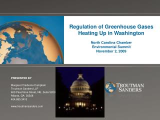 Regulation of Greenhouse Gases  Heating Up in Washington North Carolina Chamber  Environmental Summit November 2, 2009