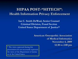 HIPAA POST- HITECH : Health Information Privacy Enforcement